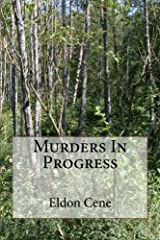 Murders In Progress: First in a Trilogy Kindle Edition