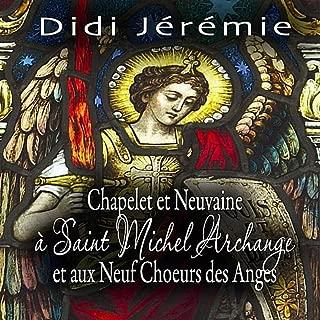 Chapelet et Neuvaine à Saint Michel Archange et aux Neuf Choeurs des Anges