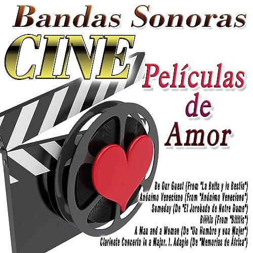 Bandas Sonoras - Películas de Amor