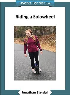 Riding a Solowheel