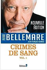 Crimes de sang tome 1 Format Kindle