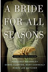 A Bride for All Seasons: The Mail Order Bride Collection (Mail-order Bride Collection) Kindle Edition