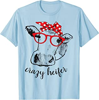 Crazy Heifer Cow Shirt