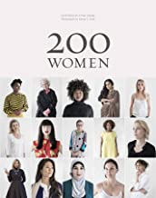 200 Women: Who Will Change The Way You See The World (Personal Growth Books for Women, Coffee Table Books, Women of the Wo...