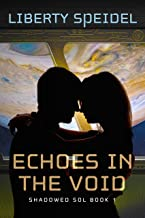 Echoes in the Void (Shadowed Sol Book 1)