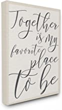 Stupell Industries Together - My Favorite Place To Be XXL Stretched Canvas Wall Art, Proudly Made in USA