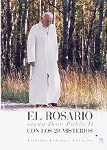 El Rosario según Juan Pablo II. Con los 20 Misterios