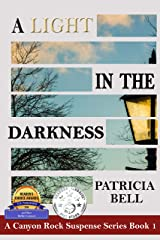 A Light in the Darkness: A Canyon Rock Suspense Series Stand-Alone Book Kindle Edition
