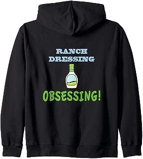 Ranch Dressing Obsessing Zip Hoodie