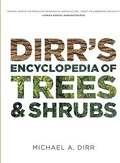Dirrs Encyclopedia of Trees & Shrubs