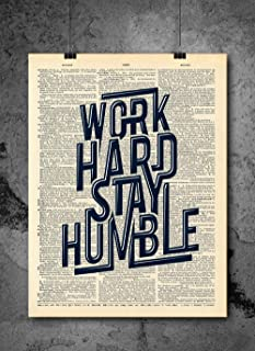 Work Hard Stay Humble - Inspirational Quotes - Vintage Art - Authentic Upcycled Dictionary Art Print - Home or Office Decor - Inspirational And Motivational Quote Art