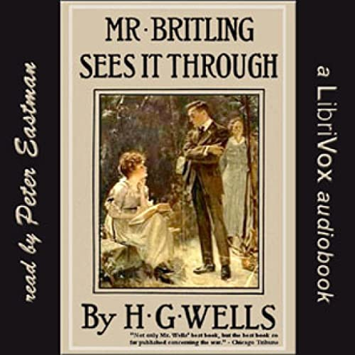 Mr. Britling Sees It Through by H. G. Wells FREE