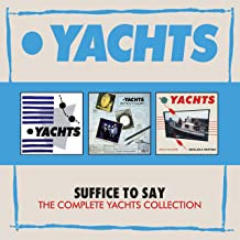 yachts suffice to say