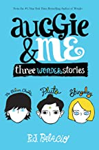 Auggie & Me: Three Wonder Stories (English Edition)
