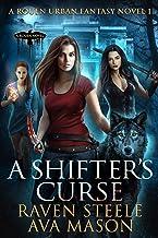 A Shifter's Curse: A Gritty Urban Fantasy Novel (Rouen Chronicles Book 1) (English Edition)