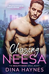 Chasing Neesa: An Enemies to Lovers Contemporary Women's Romance (The Reality Book Series 1) Kindle Edition