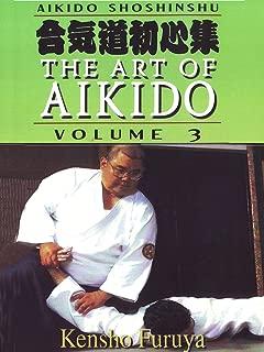 Aikido Shoshinshu The Art of Aikido Vol3 Kensho Furuya