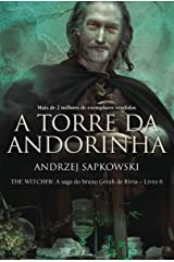 A Torre da Andorinha (THE WITCHER: A Saga do Bruxo Geralt de Rívia Livro 6) eBook Kindle