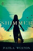 Shimmer: The Rephaim Book Three