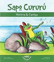Sapo Cururu - Historia e Cantiga