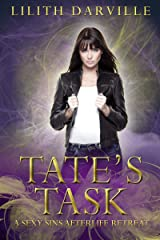 Tate's Task (Sexy Sins Afterlife Retreat Book 2) Kindle Edition