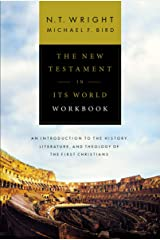 The New Testament in Its World Workbook: An Introduction to the History, Literature, and Theology of the First Christians Kindle Edition