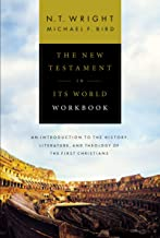 The New Testament in Its World Workbook: An Introduction to the History, Literature, and Theology of the First Christians