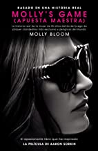 Molly's Game: La historia real de la mujer de 26 anos