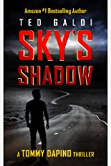 Sky's Shadow: A vigilante thriller (Tommy Dapino Book 1) Kindle Edition