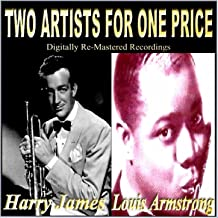 Two Artists for one Price (Harry James / Louis Armstrong)
