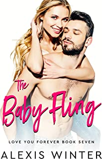 The Baby Fling (Love You Forever Book 7)
