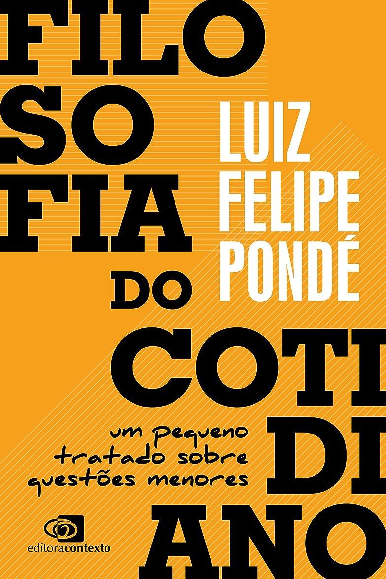ドル筋肉の主にFilosofia do cotidiano: um pequeno tratado sobre quest?es menores (Portuguese Edition)