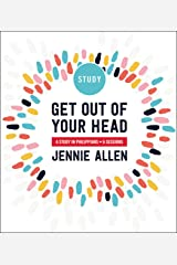 Get Out of Your Head Study Guide: A Study in Philippians Kindle Edition
