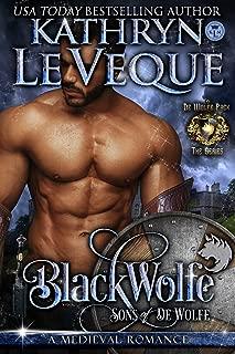 BlackWolfe: Sons of de Wolfe (de Wolfe Pack Book 7)