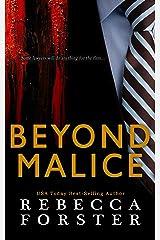 Beyond Malice Kindle Edition