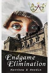 Endgame Elimination: A Short Story Kindle Edition