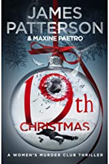 19th Christmas: the no. 1 Sunday Times bestseller (Women's Murder Club 19) (Women's Murder Club) Kindle Edition