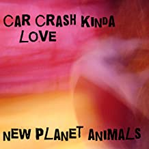 Car Crash Kinda Love