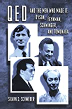 QED and the Men Who Made It: Dyson, Feynman, Schwinger, and Tomonaga (Princeton Series in Physics) (English Edition)