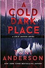 A Cold Dark Place: FBI Romantic Suspense (Cold Justice Book 1) Kindle Edition