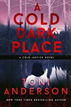 A Cold Dark Place (Cold Justice Book 1) (English Edition)