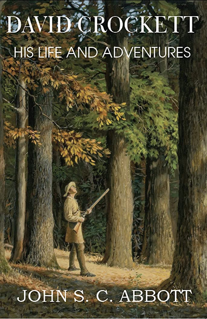 受ける健康予想するDavid Crockett: His Life and Adventures (English Edition)