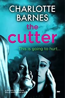The Cutter: a gripping crime thriller full of suspense and mystery (The DI Melanie Watton Series Book 3) (English Edition)