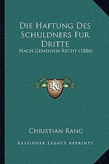 Die Haftung Des Schuldners Fur Dritte: Nach Gemeinem Recht (1886)