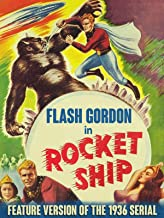 Flash Gordon in Rocketship - Feature Version of the 1936 Serial