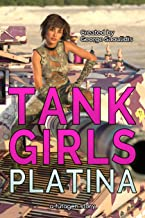 Tank Girls: Platina
