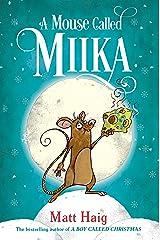 A Mouse Called Miika Kindle Edition