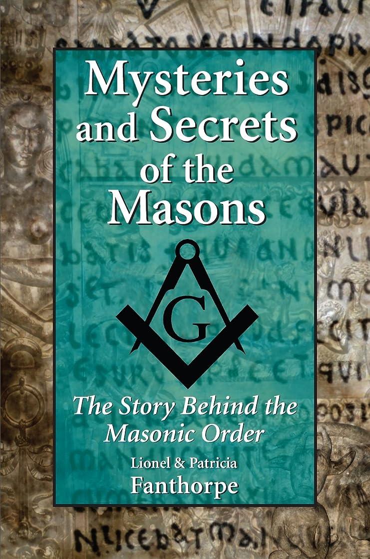 そう護衛複製Mysteries and Secrets of the Masons: The Story Behind the Masonic Order (English Edition)