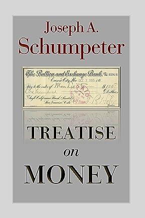 Treatise on Money (English Edition)