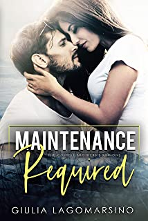 Maintenance Required: A small town romance (The Cortell Brothers Book 1)